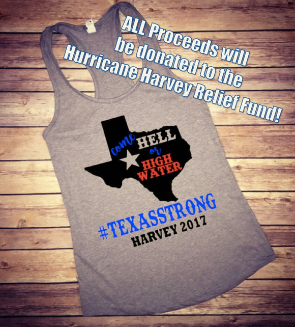 Hurricane Harvey Tank - Come Hell or High Water