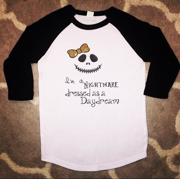 I'm A Nightmare Dressed as a Daydream Raglan