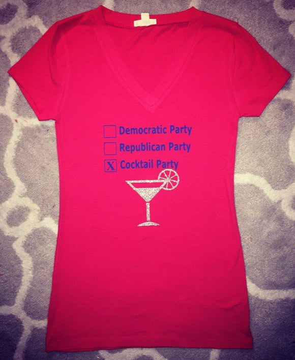 Political Shirt, Democratic Shirt, Republican Shirt, Funny Shirt, Trump Shirt, Clinton Shirt, Cocktail Party