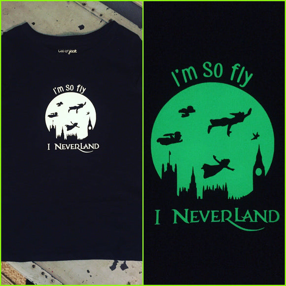 I'm so fly, I Neverland, Girl's shirt, glow in the dark shirt, Peter Pan shirt