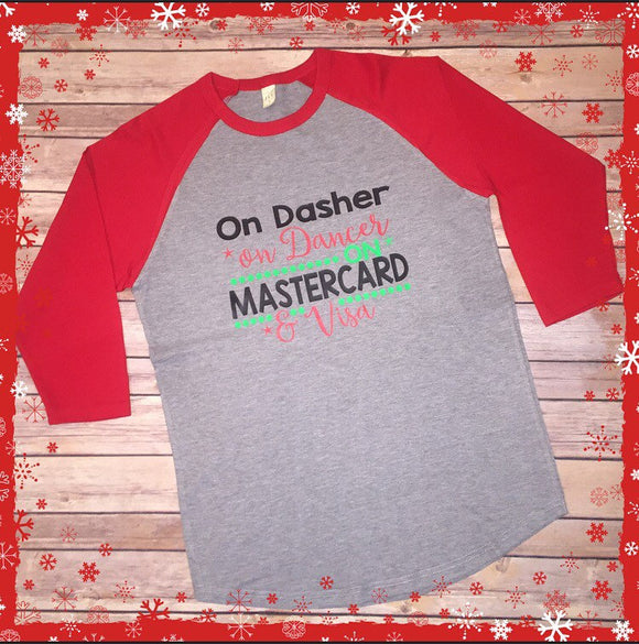 On Dasher on Dancer on Mastercard and Visa, Reindeer Raglan, Christmas Raglan, Reindeer shirt