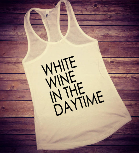 White Wine In The Daytime