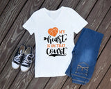 Basketball Mom Shirt, basketball shirt, Basketball Tshirt, Basketball Heart, My heart is on that court, Spirit shirt, Women's Basketball