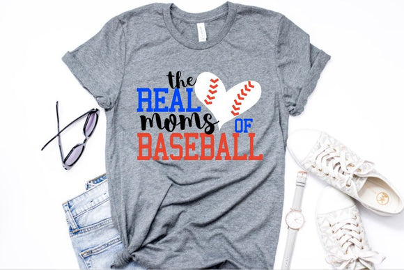 The Real Moms of Baseball, Baseball mom shirts, baseball shirt, baseball mom, baseball tshirt, tball mom, baseball mom Tshirt, tball Tshirt