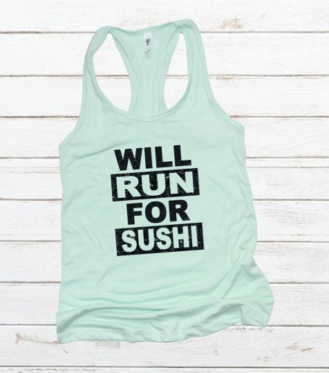 Will Run For Sushi