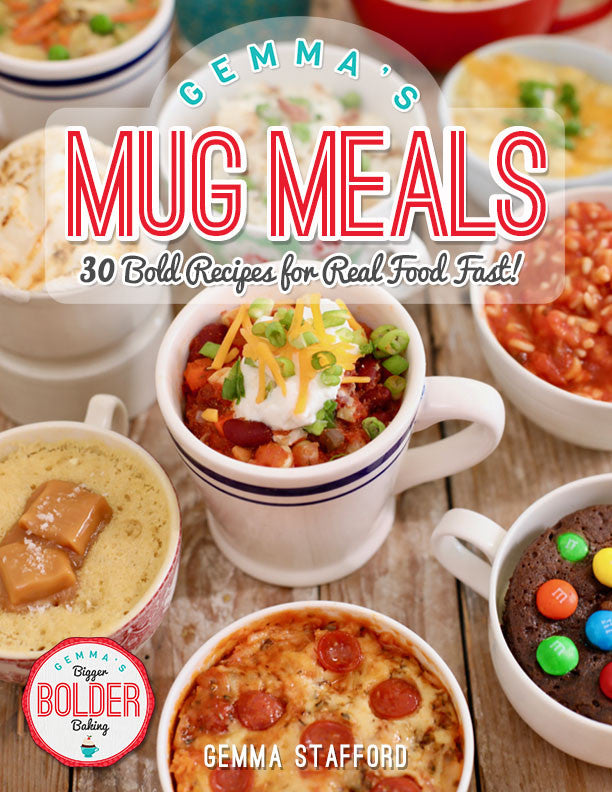 Gemma's Mug Meals, Microwave Mug Meals, Mug Meals, Mug Cakes, Gemma Stafford, Bigger Bolder Baking, e-book, Gemma's Mug Meals e-book, ebook, Microwave Recipes, Salted Caramel Mug Cake, Mug Chili, Mug Cakes, Microwave Mug Cakes, Mug Pizza, Microwave Mug Pizza, S'more Mug Cake