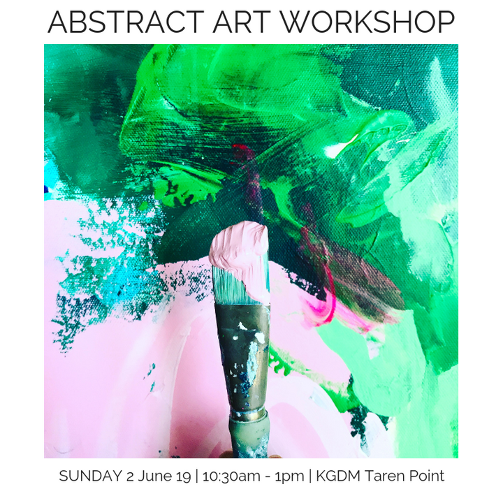 Abstract Acrylic Workshop | Sunday 2.06.19 10:30 - 1pm