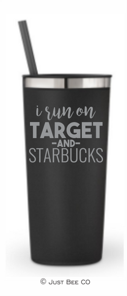 I Run on Target and Starbucks