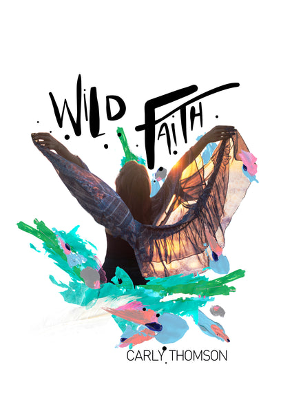 FREE DEVOTIONAL: WILD FAITH