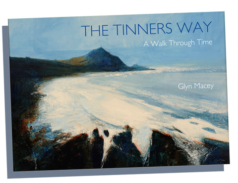 The Tinners Way - A Walk Through Time