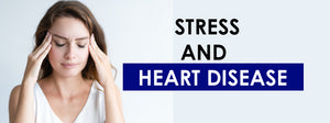 How Stress and Heart disease are Linked