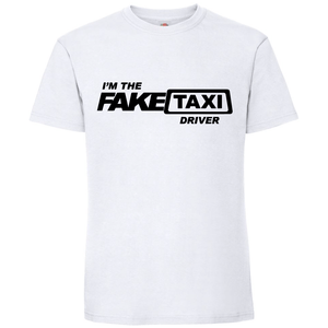 Тениска I am the Fake Taxi Driver