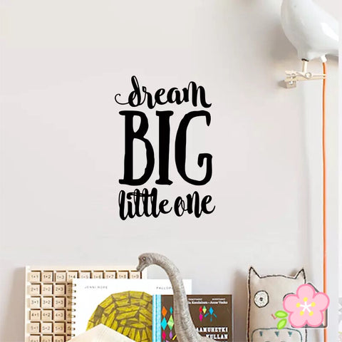 Dream Big Little One Wall Decals