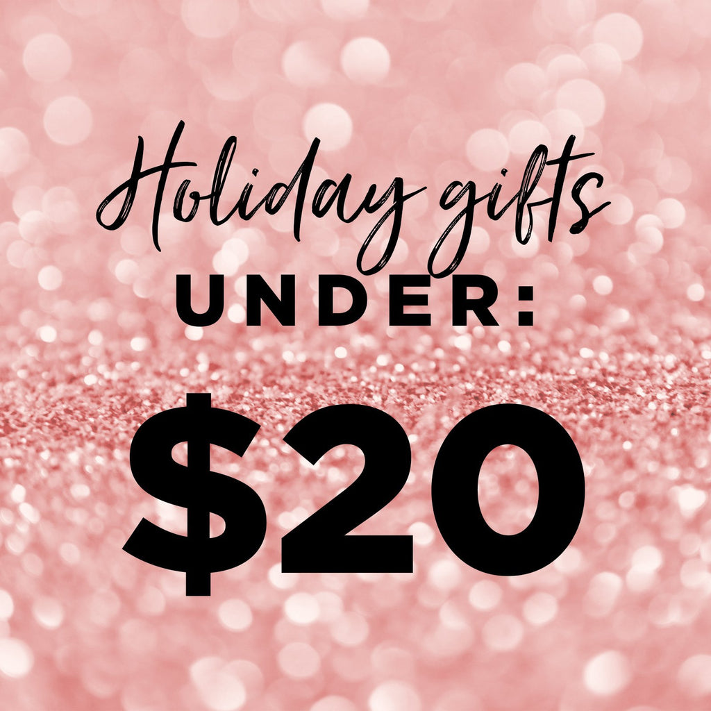Gifts Under $20 | BAEBROW
