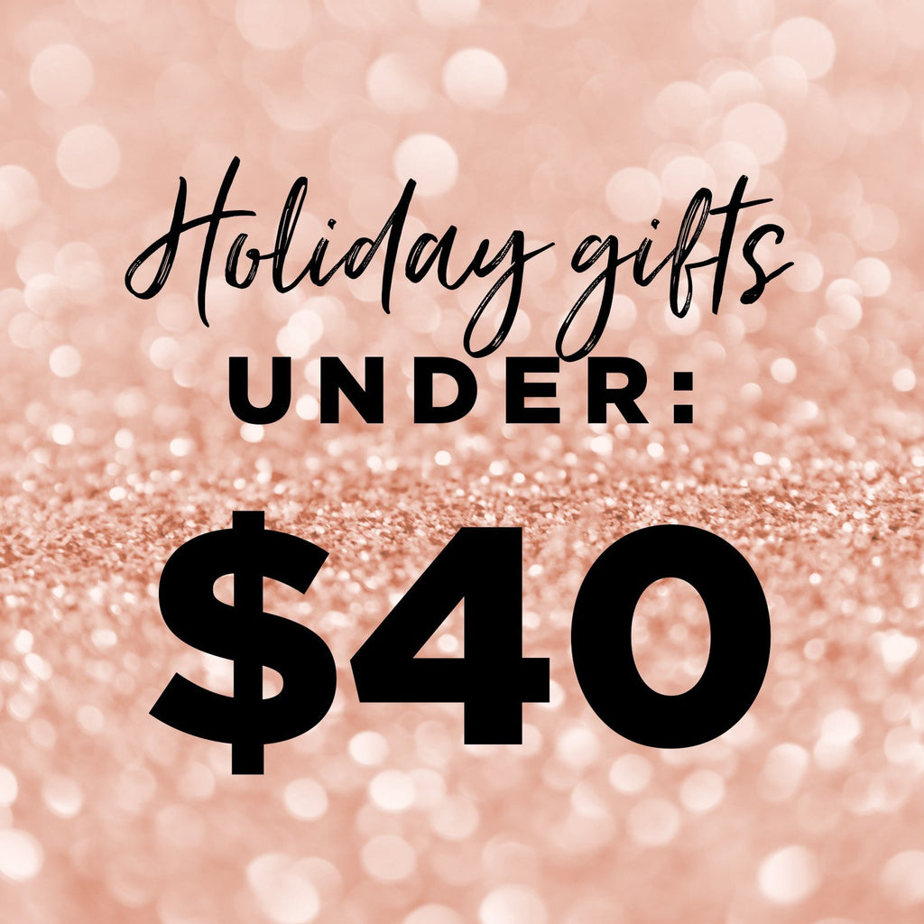 Gifts Under $40 | BAEBROW