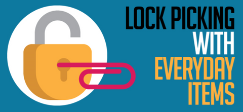 Lock Picking with Everyday Items [Infographic]