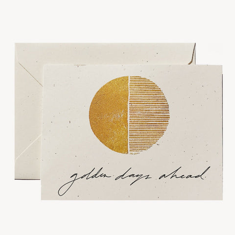 Golden Days Ahead Card