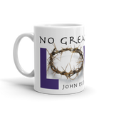 "DIGITAL - ""No Greater Love"" Mug Artwork"