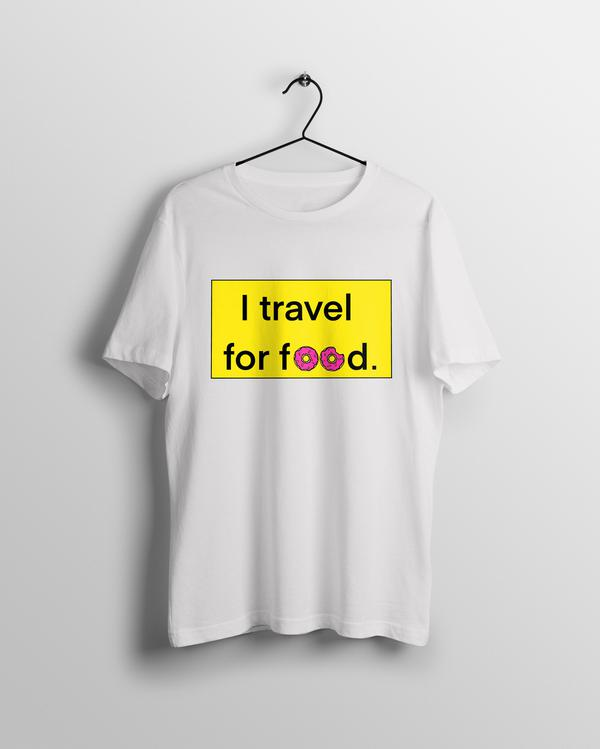 I Travel For Food T-shirt - Calenvie