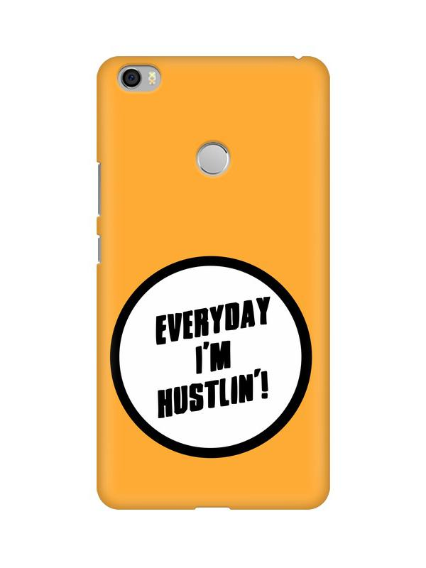 Hustle Xiaomi Mi Max Mobile Cover
