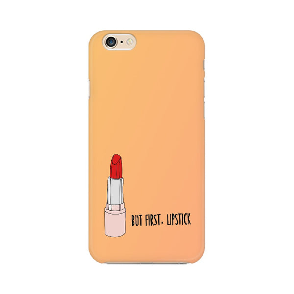 But First , Lipstick Apple Mobile Cases & Covers