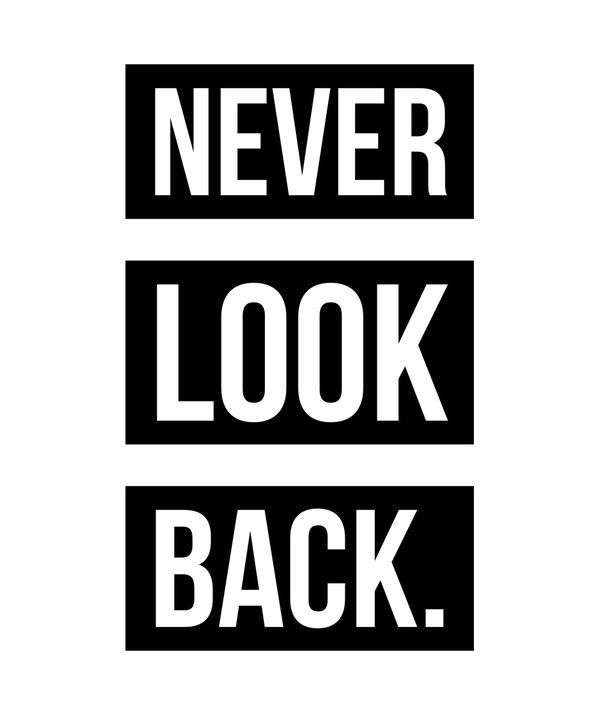 Never Look Back T-shirt - Calenvie