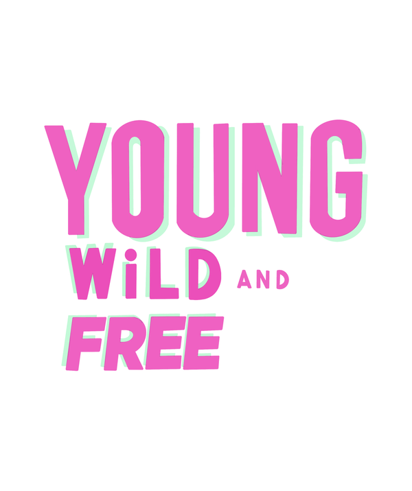 Young Wild Free T-shirt - Calenvie