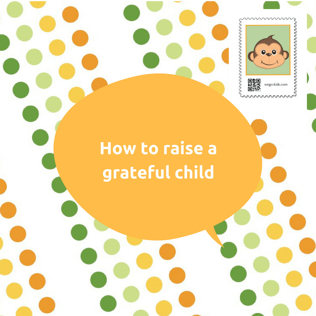 1 Easy Way to Raise a Grateful Child