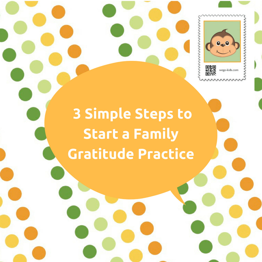 3 Simple Steps to Start a Family Gratitude Practice