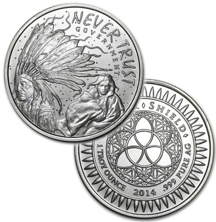 2014 Silver Shield Never Trust Government Silver 1 oz Round