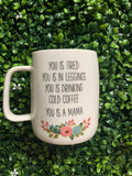 Ceramic Mug (5 Sayings)