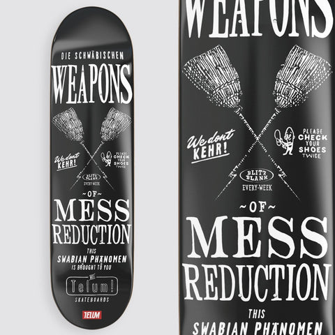 "Telum ""Weapons of Mess Reduction"" Skateboard - Flatspot Stuttgart"
