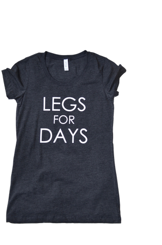 TRIBLEND T-SHIRT | LEGS FOR DAYS