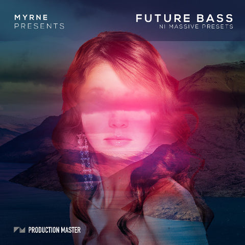 Future Bass Massive Presets by MYRNE - ProducerDJ.Market
