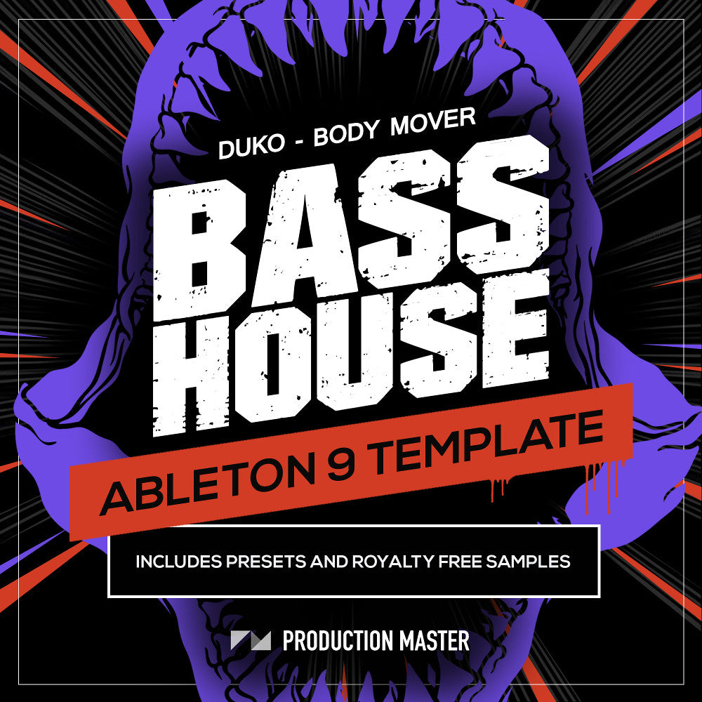 BASS HOUSE ABLETON TEMPLATE – DUKO – BODY MOVER - ProducerDJ.Market