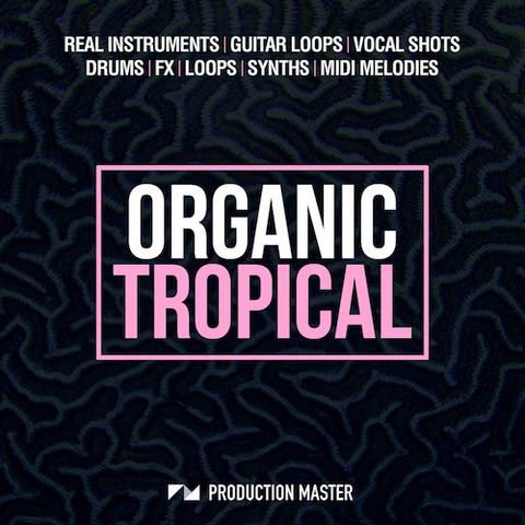 Organic Tropical - ProducerDJ.Market