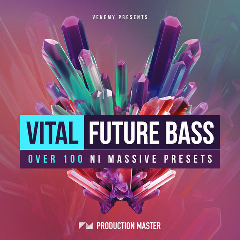 VITAL FUTURE BASS - ProducerDJ.Market