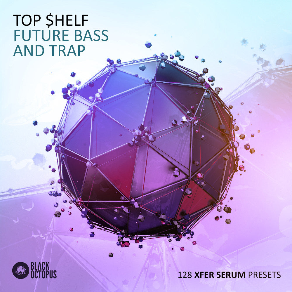 TOP $HELF FUTURE BASS & TRAP SERUM PRESETS - ProducerDJ.Market