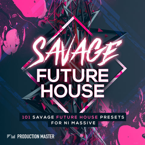 Savage Future House - ProducerDJ.Market