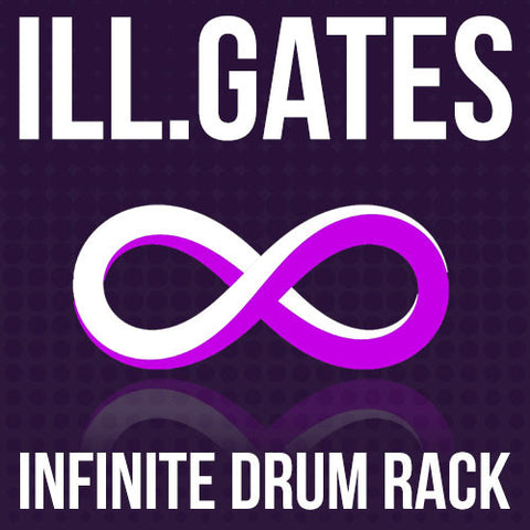 ill.GATES Infinite Drum Rack - Ableton Live 9 - ProducerDJ.Market