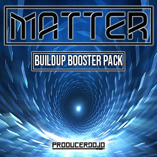 Matter - Buildup Booster Pack - ProducerDJ.Market