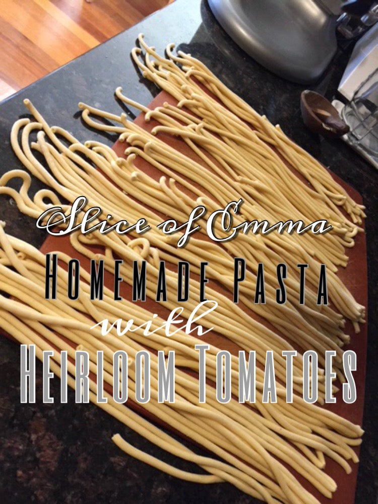 Homemade Pasta with Heirloom Tomatoes