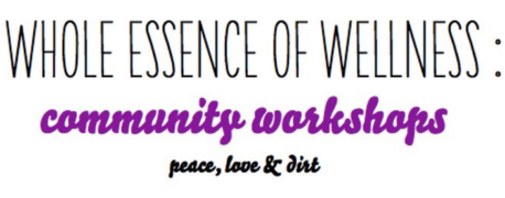 Essence of Wellness Workshops
