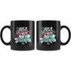 11oz Mug (Black) - Just Livin' the Dream