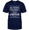 My Favorite Fragrance - Smell of Coffee