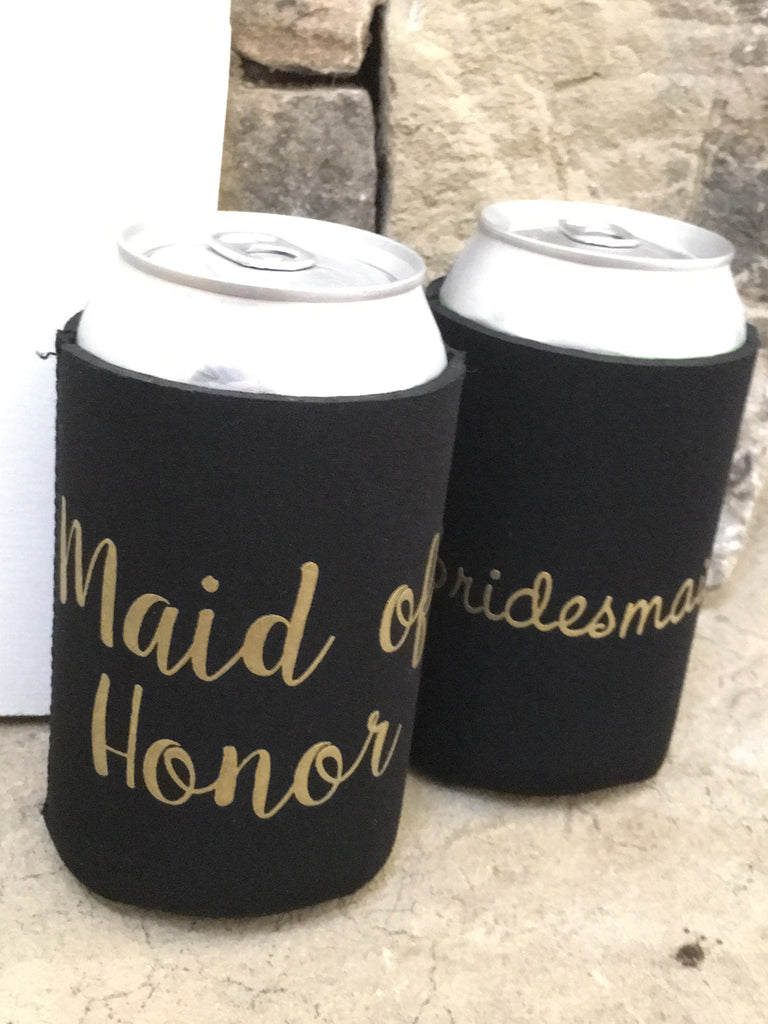 """Will You"" Maid of Honor Koozie"