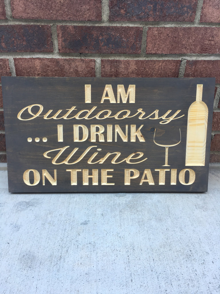 I Am Outdoorsy Wooden Sign