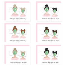 Load image into Gallery viewer, Mom, you deserve a spa day (with me!) Mother's Day Card