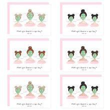 Load image into Gallery viewer, Mom, you deserve a spa day (with us!) Mother's Day Card
