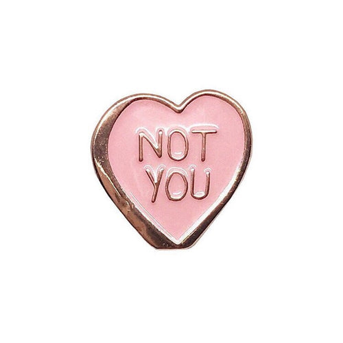 Not you heart pin